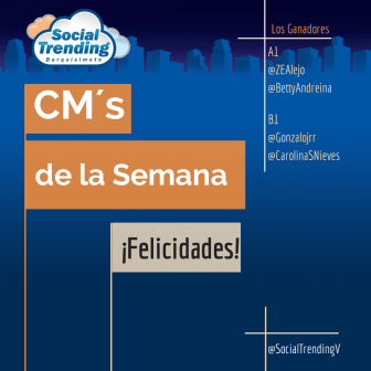 Los CM de la semana son: @ZEAlejo y @Betty