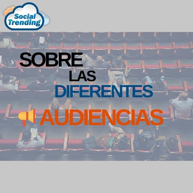 sobre-las-diferentes-audiencias